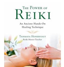 Tanmaya Honervogt Power of Reiki by Tanmaya Honervogt