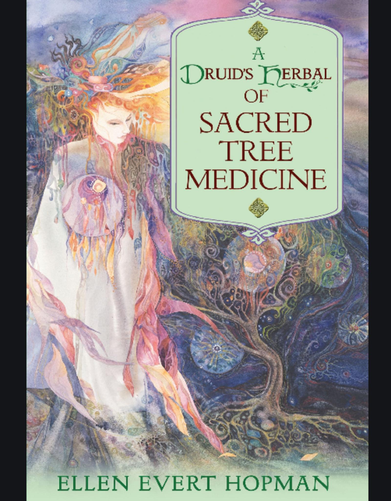 Ellen Evert Hopman A Druid's Herbal of Sacred Tree Medicine by Ellen Evert Hopman