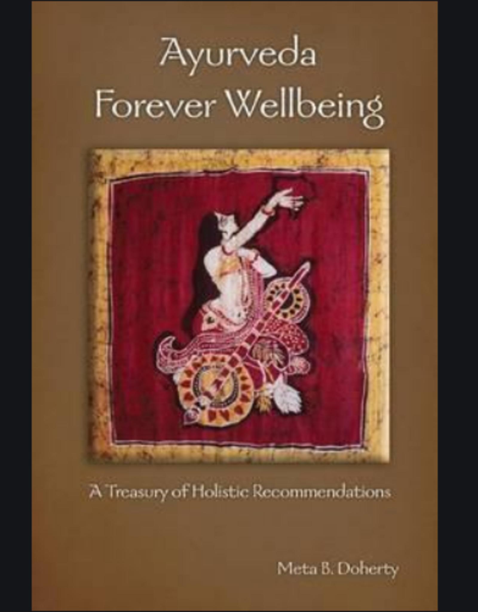 Meta B. Doherty Ayurveda Forever Wellbeing by Meta B. Doherty