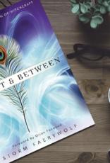 Storm Faerywolf Betwixt & Between by Storm Faerywolf