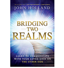 John Hollland Bridging Two Realms by John Holland