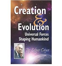 Edgar Cayce Creation & Evolution by Edgar Cayce