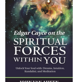John Van Auken Edgar Cayce on the Spiritual Forces with You by John Van Auken