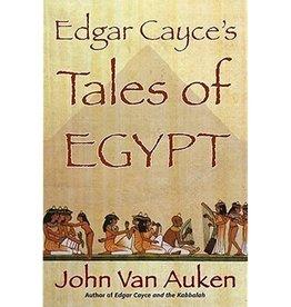 John Van Auken Edgar Cayce Tales of Ancient Egypt by John Van Auken
