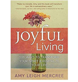 Amy Leigh Mercree Joyful Living by Amy Leigh Mercree