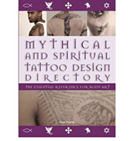 Chartwell Books Mythical and Spiritual Tattoo Design Directory by Chartwell Books