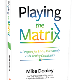 Mike Dooley Playing the Matrix by Mike Dooley