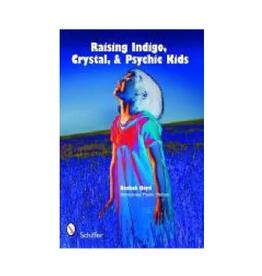 Beckah Boyd Raising Indigo, Crystal, and Psychic Kids by Beckah Boyd