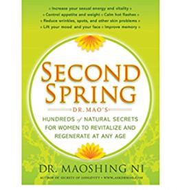 Dr. Maoshing Ni Second Spring by Dr. Maoshing Ni