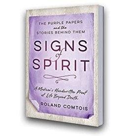 Roland Comtois Sign of Spirit by Roland Comtois