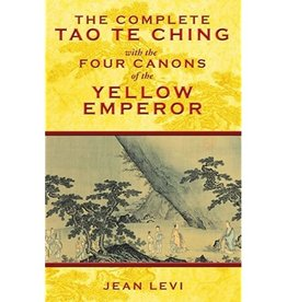 Jean Levi The Complete Tao Te Ching by Jean Levi