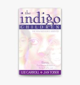 Lee Carroll The Indigo Children by Lee Carroll & Jan Tober