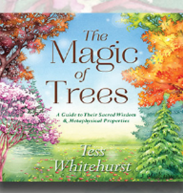 Tess Whitehurst The Magic of Trees by Tess Whitehurst