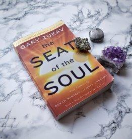 Gary Zukav The Seat of the Soul by Gary Zukav