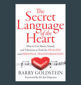 Barry Goldstein The Secret Language of the Heart by Barry Goldstein