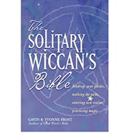 Gavin Frost Solitary Wiccan's Bible by Gavin & Yvonne Frost