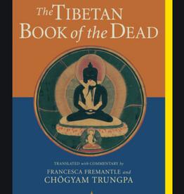 Francesca Fremantle The Tibetan Book of the Dead translated by Francesca Fremantle & Chogyam Trungpa