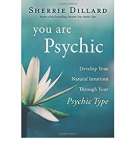 Sherrie Dillard You Are Psychic by Sherrie Dillard