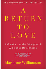 Marianne Williamson A Return to Love by Marianne Williamson