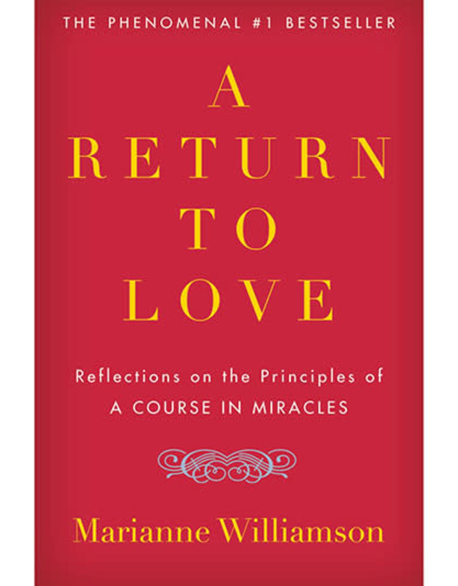 Marianne Williamson Return to Love by Marianne Williamson
