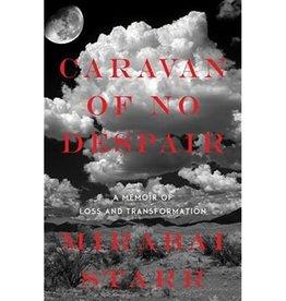 Mirabai Starr Caravan of No Despair by Mirabai Starr
