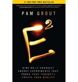 Pam Grout E Squared by Pam Grout