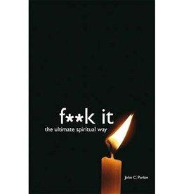 John Parkin F**K it by John Parkin