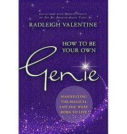 Radleigh Valentine How to be Your Own Genie by Radleigh Valentine