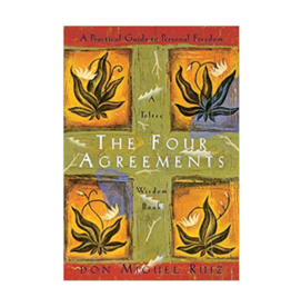 Don Miguel Ruiz The Four Agreements by Don Miguel Ruiz
