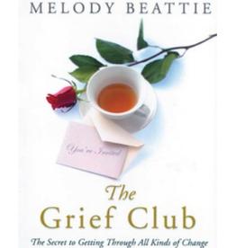 Melody Beattie Grief Club by Melody Beattie