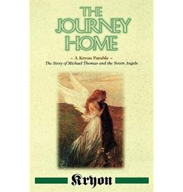 Kryon The Journey Home by Kryon