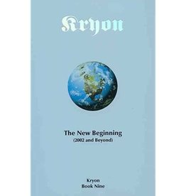 Kryon The New Beginning by Kryon