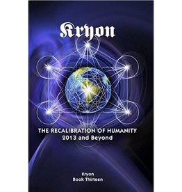 Kryon The Recalibration of Humanity by Kryon