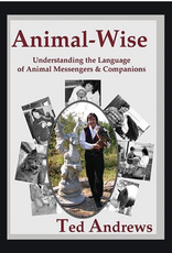 Ted Andrews Animal - Wise by Ted Andrews