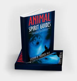 Steven D.  Farmer Animal Spirit Guides by Steven D. Farmer