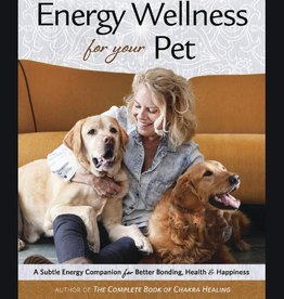 Cyndi Dale Energy Wellness for Your Pet by Cyndi Dale