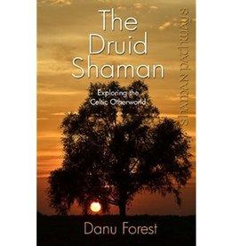 Danu Forest The Druid Shaman by Danu Forest