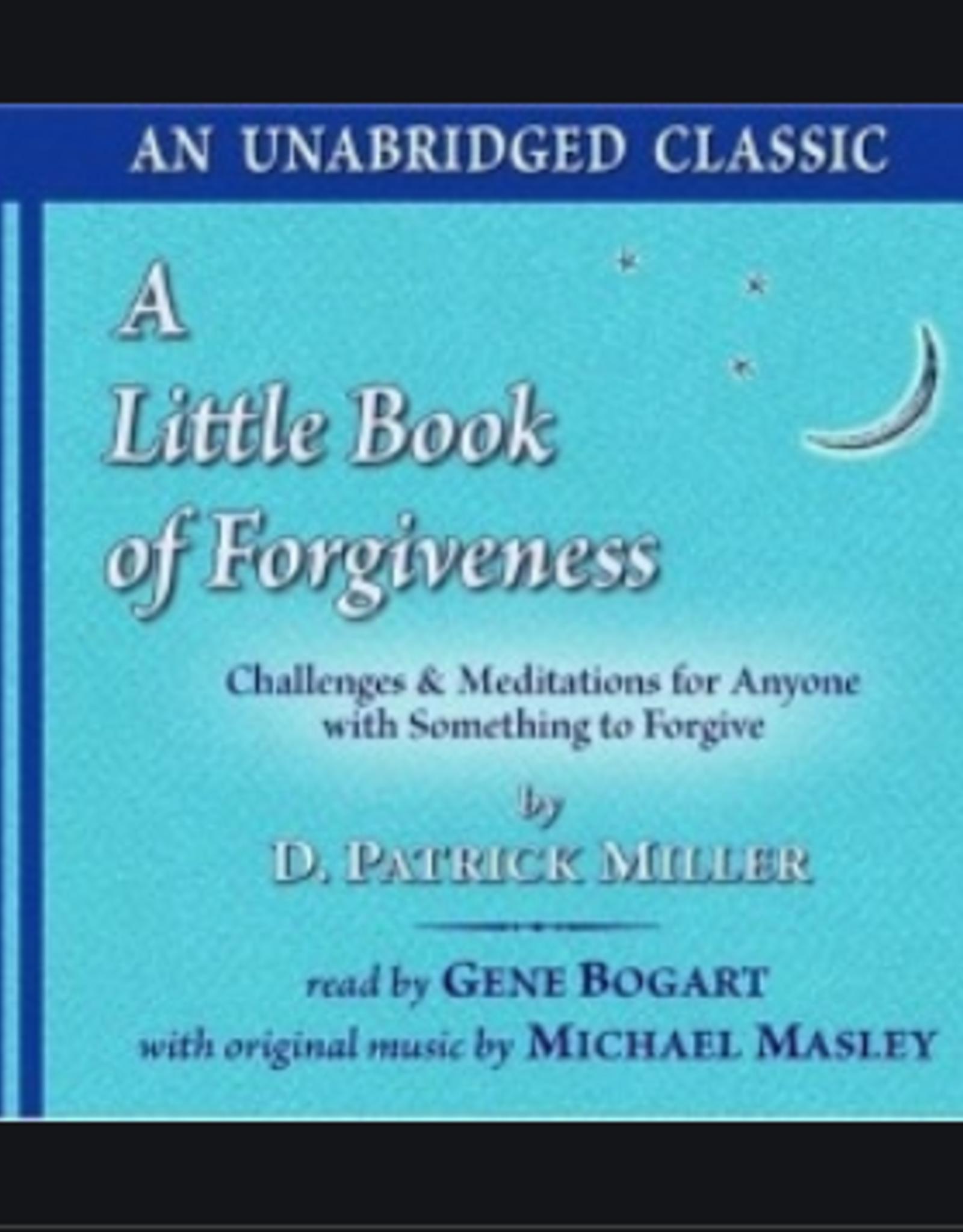 D. Patrick Miller A Little Book of Forgiveness CD by D. Patrick Miller