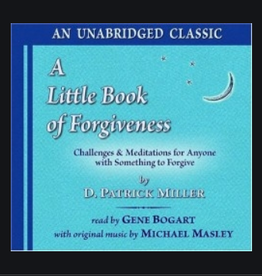 D. Patrick Miller A Little Book of Forgiveness CD by D. Patrick Miller