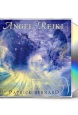 Patrick Bernard Angel Reiki CD by Patrick Bernard