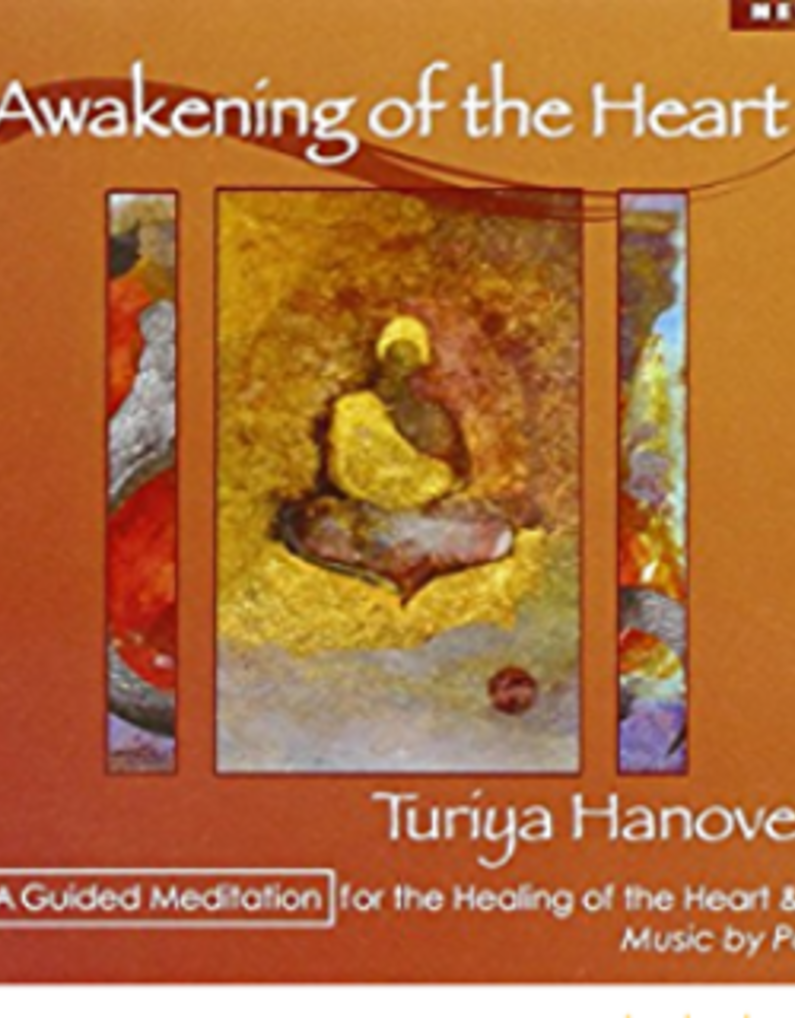 Turiya Hanover Awakening of the Heart CD by Turiya Hanover