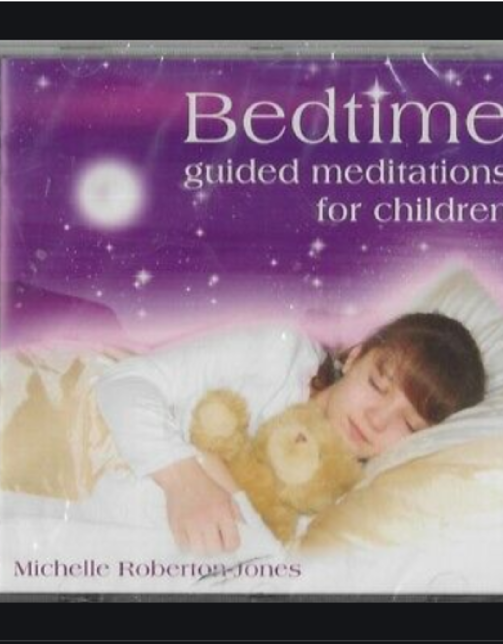 Michelle Roberton-Jones Bedtime Guided Meditations for Children CD by Michelle Roberton-Jones