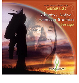 Blue Eagle Chants in the Native American Tradition CD by Blue Eagle