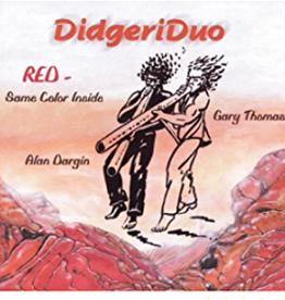 Alan Dargin DidgeriDuo CD by Alan Dargin & Gary Thomas