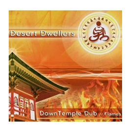 Desert Dwellers Down Temple Dub Flames CD by Desert Dwellers