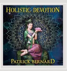 Patrick Bernard Holistic Devotion CD by Patrick Bernard
