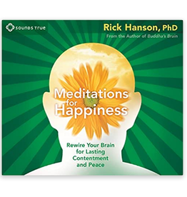 Rick Hanson Meditations for Happiness CD by Rick Hanson