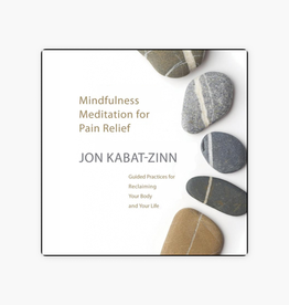 Jon Kabat-Zinn Mindfulness Meditation for Pain Relief CD by Jon Kabat-Zinn