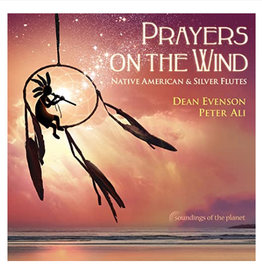 Dean Evenson Prayers on the Wind CD by Dean Eveson  & Peter Ali