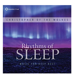 Christopher of the Wolves Rhythms of Sleep CD by Christopher of the Wolves